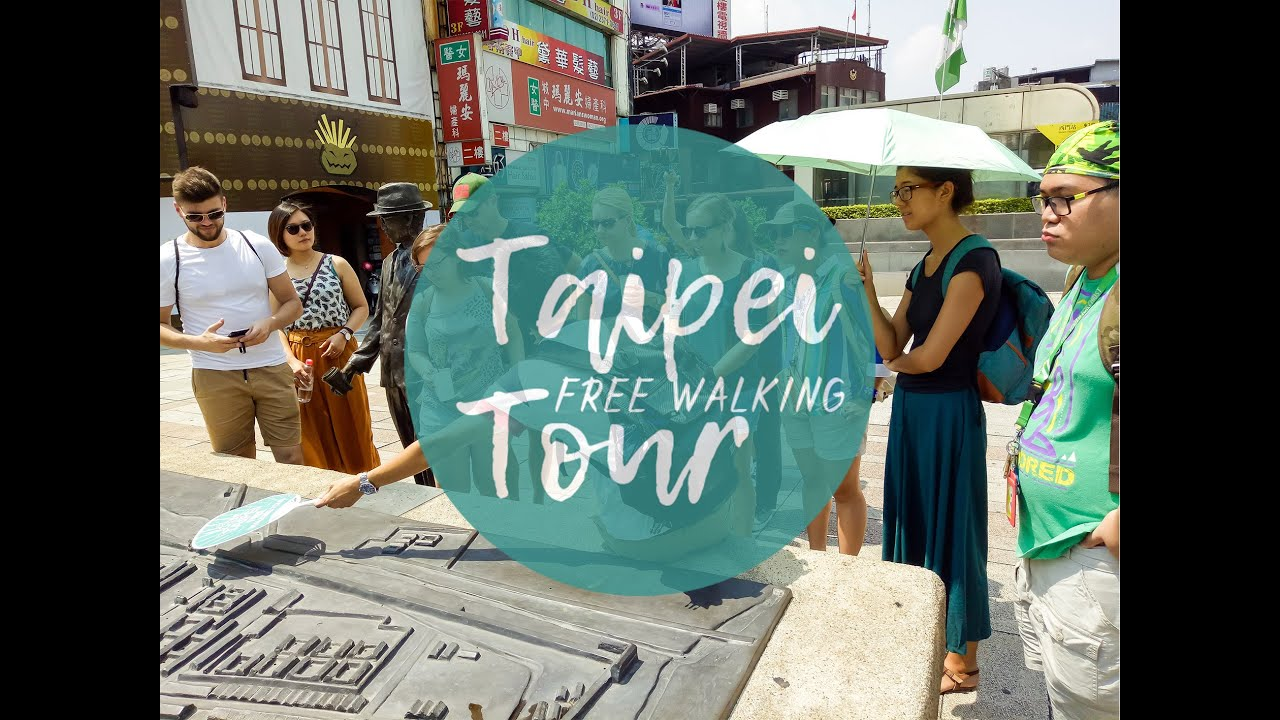 Taipei Free Walking Tour丨Travel in Taiwan丨Like It Formosa, the No.1 Walking Tour
