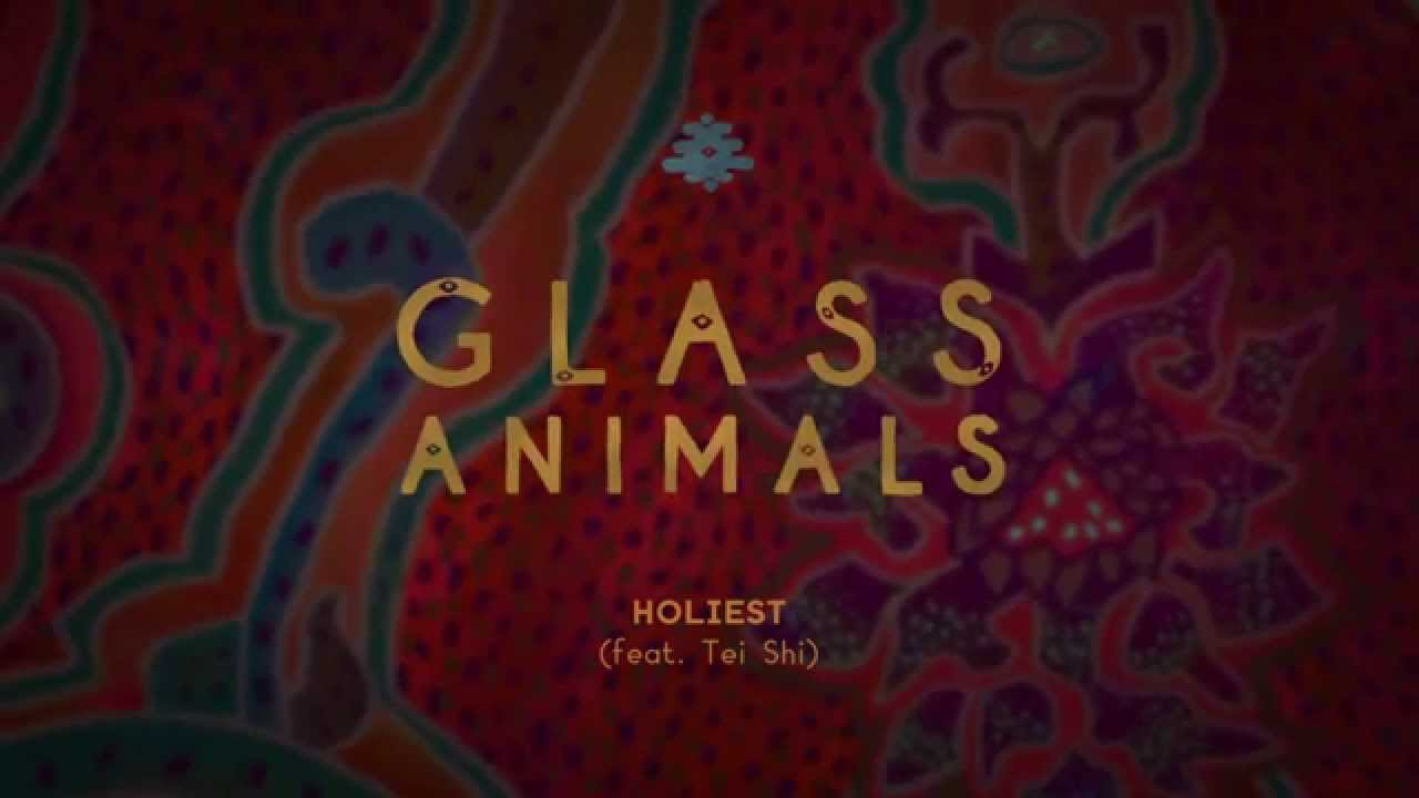 glass-animals-holiest-feat-tei-shi-official-audio-glass-animals
