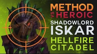 Method vs Shadow-Lord Iskar Heroic
