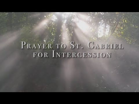 Prayer to St  Gabriel, for Intercession - Prayers - Catholic