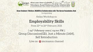 Group Discussion(GD), Just a Minute (JAM), Self Introduction |Employability Skills |Workshop|MANUU