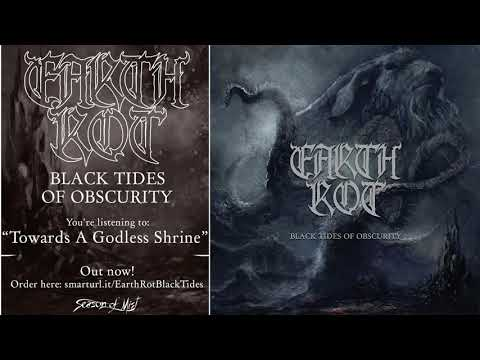 Earth Rot - Towards A Godless Shrine (official audio)