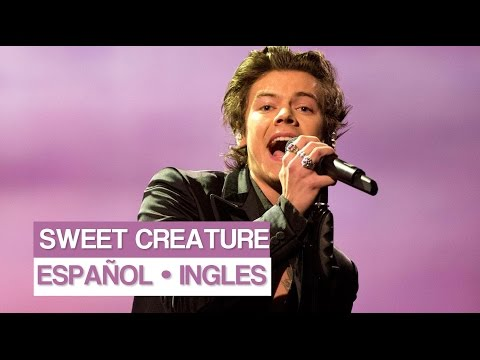 SWEET CREATURE || Harry Styles || [Español || Ingles]