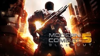 Official Modern Combat 5: Blackout (iOS / Android / Windows Phone) Launch Trailer