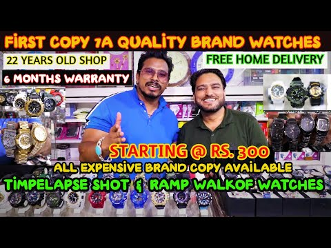 Cheapest Branded Watches In Delhi/First Copy Watches In Delhi/7A Quality/Watch Market In Delhi