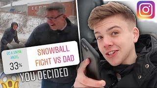 INSTAGRAM FOLLOWERS CONTROL OUR LIVES FOR 24 HOURS - I had a snowball fight with my DAD IN DENMARK!