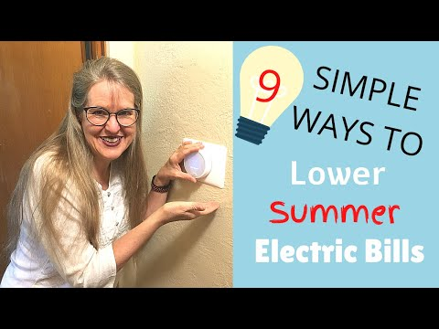 9 Simple Ways to Lower Summer Electric Bills
