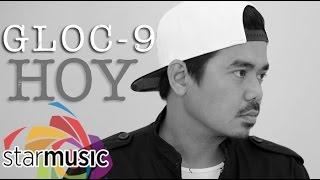 Gloc-9 - Hoy (Official Lyric Video)