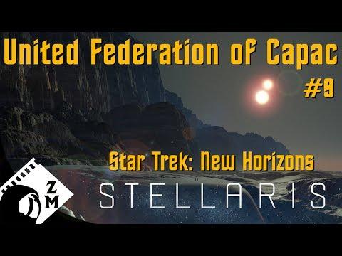 Stellaris - United Federation of Capac Part 8 (Star Trek: New Horizons mod playthrough)