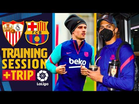 TRIP TO SEVILLA & TRAINING ⚽️ - FC Barcelona