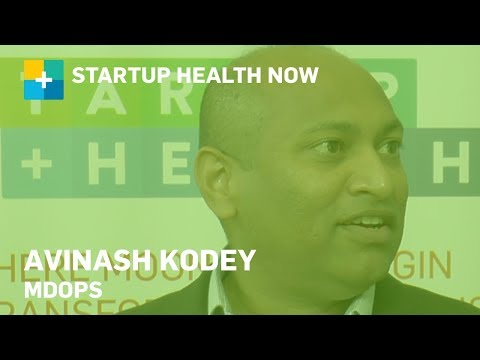 Avinash Kodey, CEO & Co-founder, MDOps, StartUp Health NOW