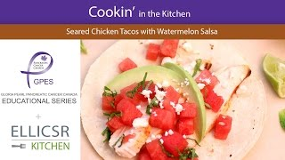 Seared Chicken Tacos With Watermelon Salsa | Pancreatic Cancer Canada