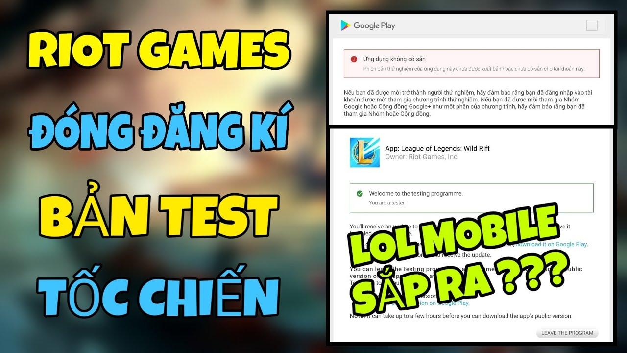 LOL MOBILE | RIOT GAMES ĐÓNG LINK ĐĂNG KÍ BẢN TEST LMHT TỐC CHIẾN - GAME SẮP RA HAY CHỈ LÀ CÚ LỪA ?