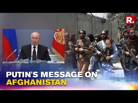 Russian President Vladimir Putin makes strong statement on Afghanistan at the BRICS Summit