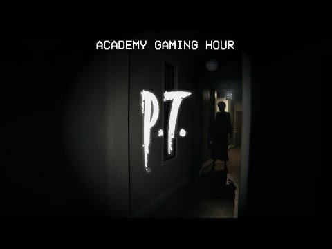 Academy Gaming Hour w/ the PT (Silent Hills) Demo