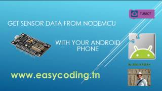 NodeMcu (ESP8266) Tutorial 30: Get sensor data from NODEMCU with your Android phone