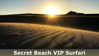 SECRET BEACH VIP SURFARI!