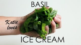 How To Make Basil Ice Cream