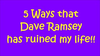 Video 5 WAYS DAVE RAMSEY HAS RUINED MY LIFE! [COLLAB] download MP3, 3GP, MP4, WEBM, AVI, FLV Juli 2018
