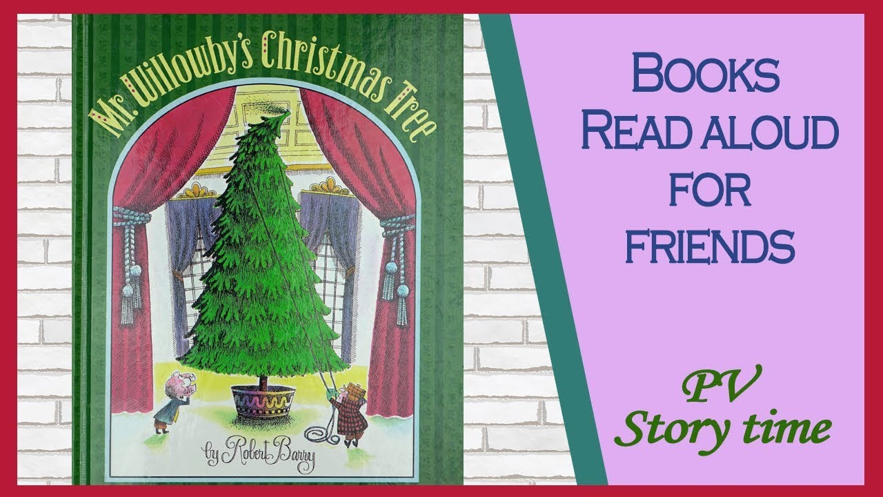 Mr. Willowby\'s Christmas tree by Robert Barry - YouTube