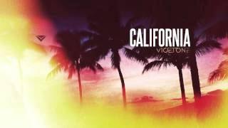 Vicetone - California (Radio Edit)