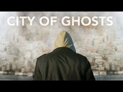 City of Ghosts - Official Trailer