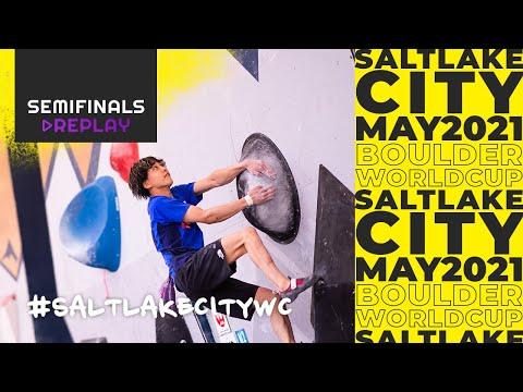 IFSC Boulder World Cup Salt Lake City 2021 || Men's and women's Boulder semi-finals 22 May