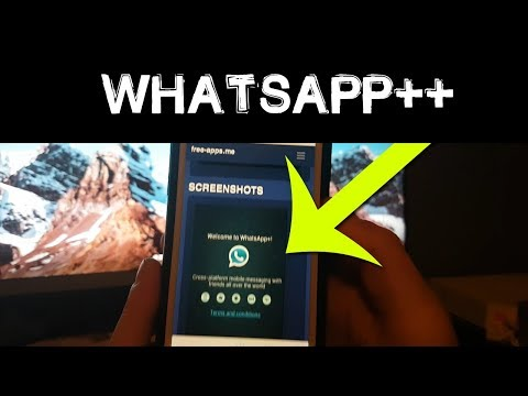 How To Get Whatsapp++ On Android & IOS (2019)