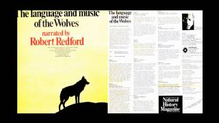 THE LANGUAGE AND MUSIC OF THE WOLVES - by the American Museum of Natural History