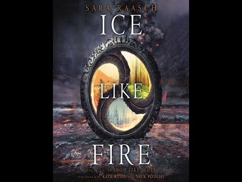 Ice Like Fire - Book 2 - Sara Raasch - AudioBook