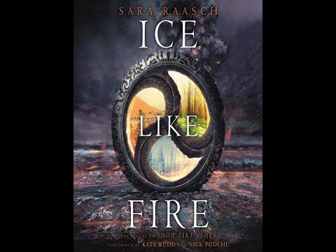 Ice Like Fire - Book 2 - Sara Raasch - AudioBook