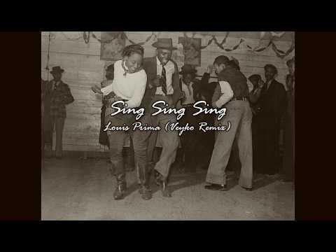 Sing Sing Sing - Louis Prima (Veyko remix)