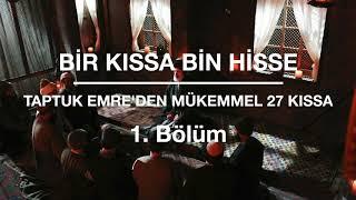 Taptuk Emre`den - Bir Kıssa Bin Hisse - Yunus Emre - 27 KISSA -