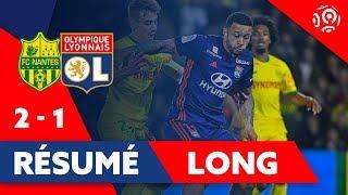 Résumé Long FC Nantes / OL 2019 | Ligue 1 | Olympique Lyonnais