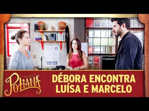 Débora Encontra Luisa Com Marcelo | As Aventuras De Poliana
