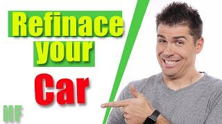 How to Refinance a Car Loan (The Right Way)