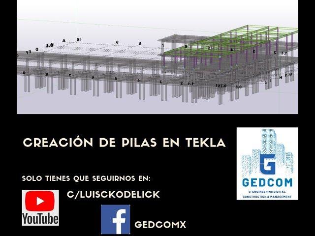 Tekla Structures | 09 Creación de pilas en Tekla