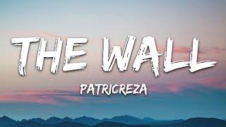 PatrickReza - The Wall (Lyrics)