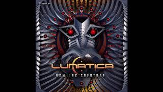 Lunatica - Howling Creature ᴴᴰ