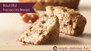 Bountiful Focaccia Bread
