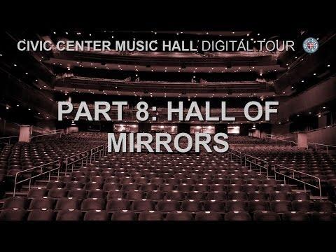 Civic Center Music Hall - Hall of Mirrors