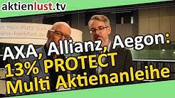 AXA, Allianz, Aegon: 13% PROTECT Multi Aktienanleihe   aktienlust   Mick Knauff