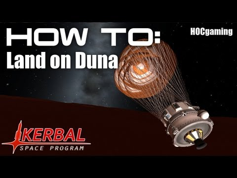 How To: Land on Duna - Kerbal Space Program