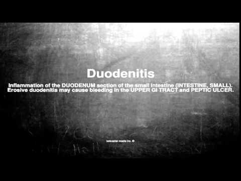 Medical vocabulary: What does Duodenitis mean