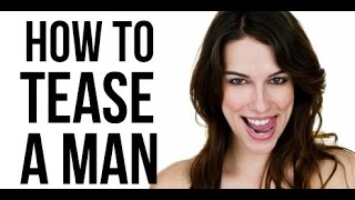 How to Keep a Man Interested In You (3 Ways to Drive Him Wild Through Teasing)