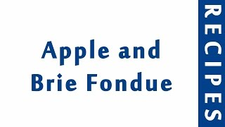 Apple and Brie Fondue  Popular Appetizer Recipes  RECIPES LIBRARY  MY RECIPES