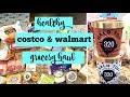 HUGE COSTCO & WALMART GROCERY HAUL | HEALTHY FOOD FINDS