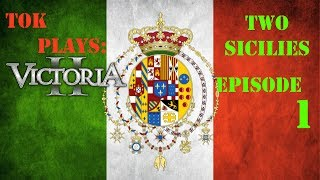 Tok plays Victoria 2 - Two Sicilies ep. 1 - Italian Ambitions