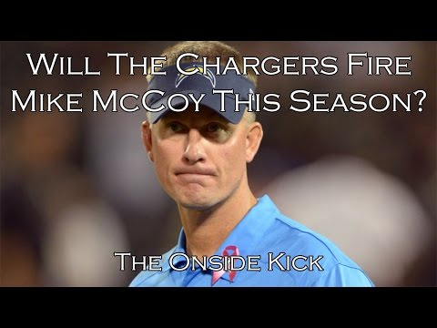 Will The Chargers Fire Mike McCoy This Season?