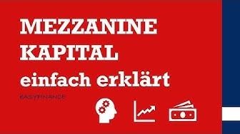 Mezzanine Kapital einfach erklärt